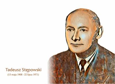 Nasz patron - Tadeusz Stępowski