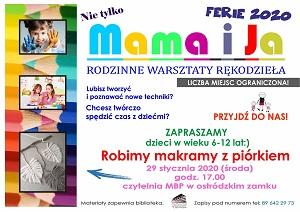 """Ferie 2020 - Warsztaty rękodzieła """"Mama i ja"""""""