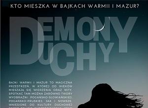 """Wystawa """"Demony, duchy. Kto mieszka w bajkach Warmii i Mazur"""